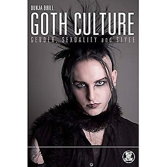 Goth Culture: Gender, Sexuality and Style (Dress, Body, Culture (Paperback))