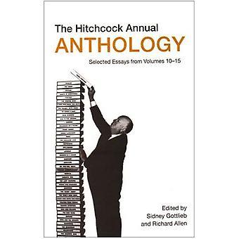 La antología anual de Hitchcock: Ensayos seleccionados de volúmenes de 10-15 (estudios)