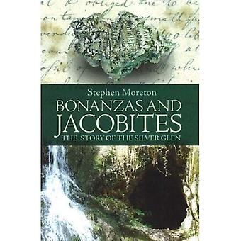 Bonanzas and Jacobites: The Story of the Silver Glen