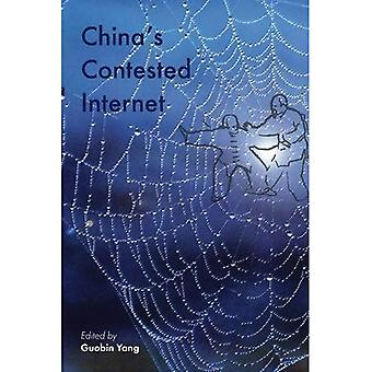China's Contested Internet (Governance in Asia)