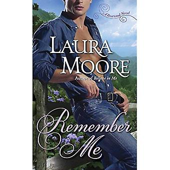 Remember Me: Book One of The Rosewood Trilogy