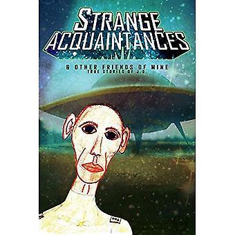 Strange Acquaintances - Part 1