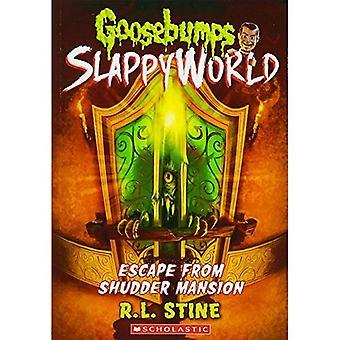 Goosebumps SlappyWorld #5: Fugir da mansão Shudder (Goosebumps SlappyWorld)