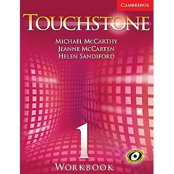 Touchstone Level 1 Workbook L1 by Michael J. McCarthy & Jeanne McCarten & Helen Sandiford
