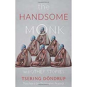 Der hübsche Mönch und andere Geschichten von der schönen Mönch und anderen St.