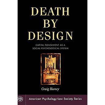 Death by Design dødsstraff som sosiale psykologiske System av Haney & Craig