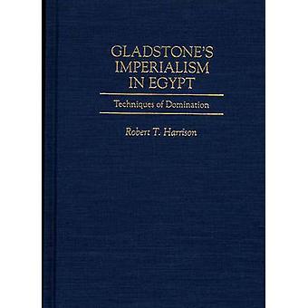 Gladstones imperialismo no Egito técnicas de dominação por Harrison & Robert