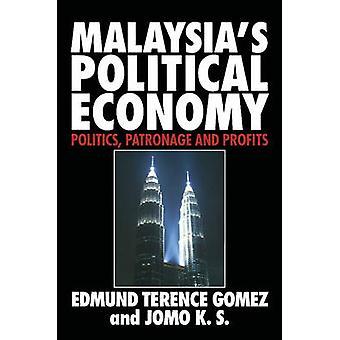 Malaysias politische Ökonomie von Gomez & Edmund Terence & Professor