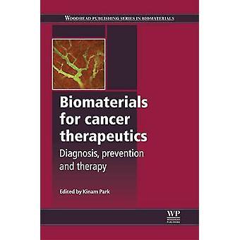 Biomaterial för förebyggande av Cancer Therapeutics diagnos och terapi av Park & AnnCathrin