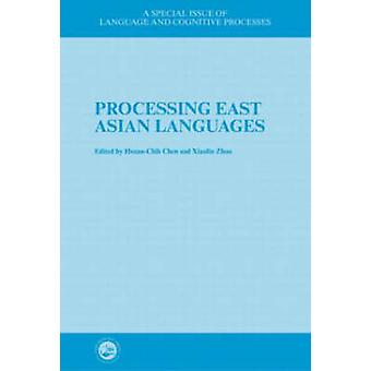 Processing East Asian Languages by HsuanChih Chen