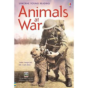 Animals at War - In Association with the Imperial War Museum by Isabel