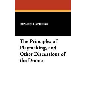 Os princípios da armação e outras discussões do Drama por Matthews & Brander