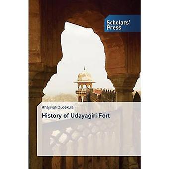 Histoire du Fort d'Udayagiri par Mike Tripel