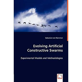 Zich ontwikkelende kunstmatige constructieve zwermen experimentele modellen en methodologieën door von Mammen & Sebastian