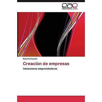 Creacin de empresas by Espritu Roberto