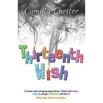 Thirteenth Wish by Camilla Chester - 9781788034630 Book