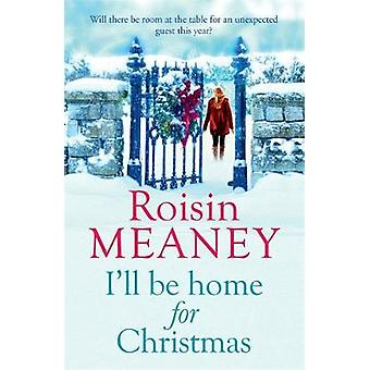 Ill Be Home for Christmas by Roisin Meaney