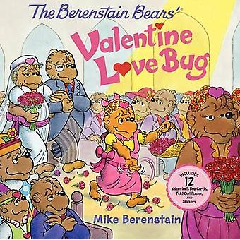 The Berenstain Bears' Valentine Love Bug by Mike Berenstain - Mike Be