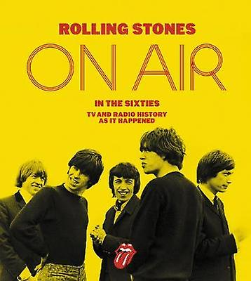 Rolling Stones on Air in the Sixcravates - TV and Radio History as It Happ
