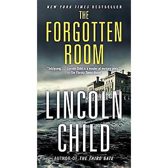 The Forgotten Room by Lincoln Child - 9780307473752 Book