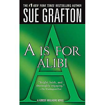 A is for Alibi by Sue Grafton - 9780312353810 Book
