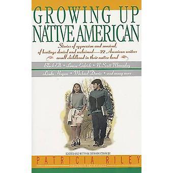 Growing Up Native Americ by Jr Bill Adler - Ines Hernandez - Patricia