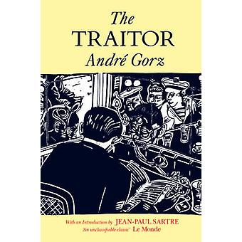 The Traitor (New edition) by Andre Gorz - R. Howard - 9780860919414 B