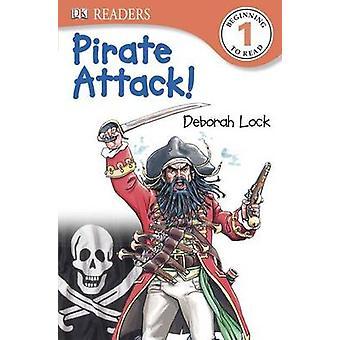 Pirate Attack! by Deborah Lock - 9781465417213 Book