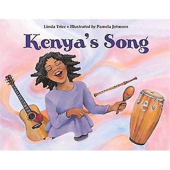 Kenya's Song by Linda Trice - Pamela Johnson - 9781570918476 Book