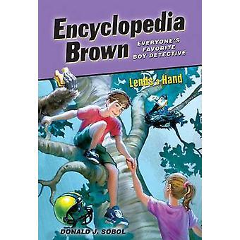 Encyclopedia Brown Lends a Hand by Donald J Sobol - 9781614793144 Book