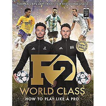 F2 - World Class - Brand New International Skills from the Bestselling