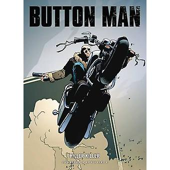 Button Man - Harry's Game by John Wagner - 9781906735098 Book
