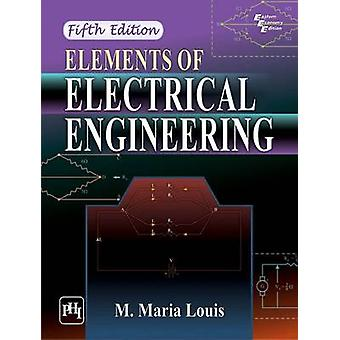 Elements of Electrical Engineering (5th Revised edition) by M. Maria