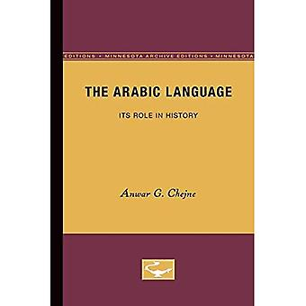 The Arabic Language: Its Role in History (Minnesota Archive Editions)