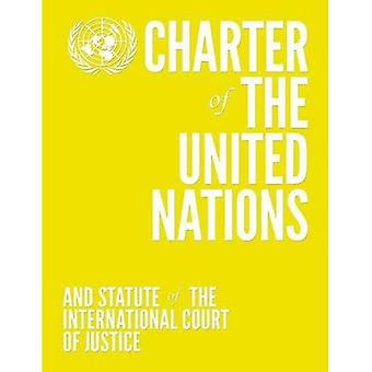 Charter of the United Nations and Statute of the International Court of Justice: English-language Limited Edition...