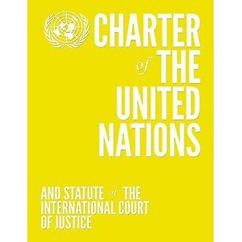 Handvest van de Verenigde Naties en het statuut van het internationale Hof van Justitie: Engels-talige Limited Edition...