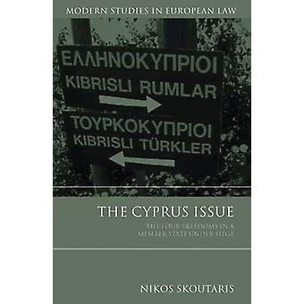 The Cyprus Issue by Nikos Skoutaris