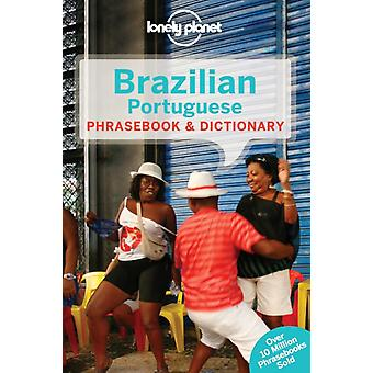 Lonely Planet Brazilian Portuguese Phrasebook & Dictionary (Lonely Planet Phrasebook and Dictionary) (Paperback) by Lonely Planet