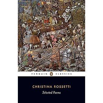 Udvalgte digte - Rossetti af Christina G. Rossetti - Dinah Roe - Chris