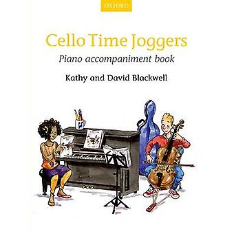 Cello Time Joggers Piano Accompaniment Book - Piano Part by Kathy Blac