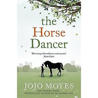 De danser van het paard door Jojo Moyes - 9780340961605 boek