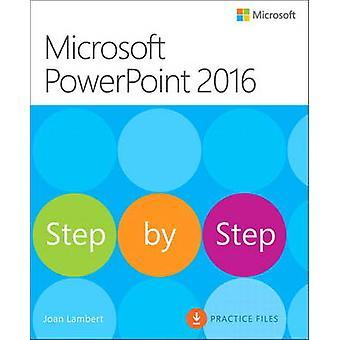 Microsoft PowerPoint 2016 by Joan Lambert - Steve Lambert - 978073569