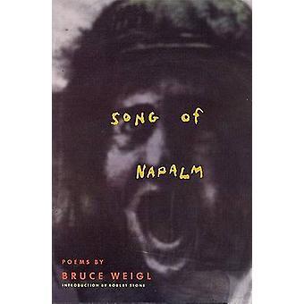 Chanson de Napalm par Bruce Weigl - livre 9780871134714