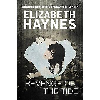 Revenge of the Tide by Elizabeth Haynes - 9780956792648 Book