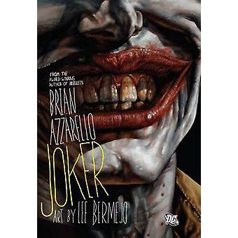 Joker by Lee Bermejo - Brian Azzarello - 9781401215811 Book