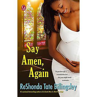 Powiedzieć Amen - ponownie przez ReShonda Tate Billingsley - 9781416578062 książki