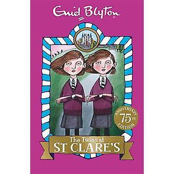 De tweeling bij St Clare door Enid Blyton - 9781444929997 boek