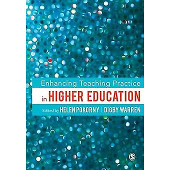 Enhancing Teaching Practice in Higher Education by Pokorny - Helen (E