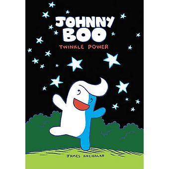 Johnny Boo - v. 2 - Twinkle Power by James Kochalka - James Kochalka -