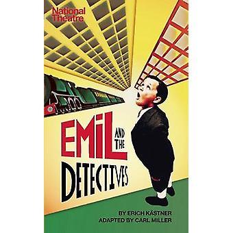 Emil und die Detektive von Erich Kastner - Carl Miller - 978178319018